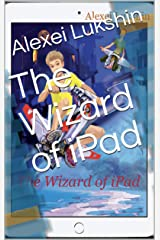The Wizard of iPad Kindle Edition