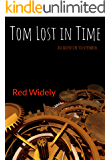Tom Lost in Time: An adventure to everywhen