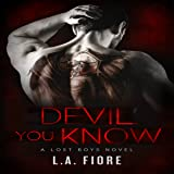 Devil You Know: Lost Boys, Book 1