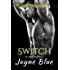 Switch (Great Wolves Motorcycle Club Book 14)