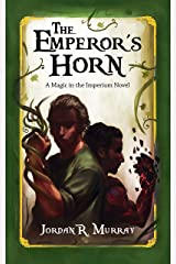 The Emperor's Horn: A Magic in the Imperium Novel Kindle Edition