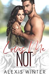 Loves Me NOT: A Small Town, Second-Chance Romance (Slade Brothers Book 4) Kindle Edition