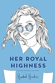 Her Royal Highness (Royals Book 2) (English Edition)