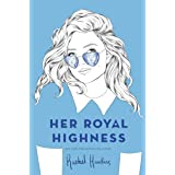 Her Royal Highness (Royals Book 2)