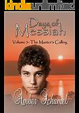 The Master's Calling: A Biblical Fiction Novella (Days of Messiah Book 3)