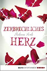 Zerbrechliches Herz (German Edition) Kindle Edition