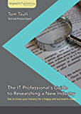 The IT Professional's Guide to Researching a New Industry