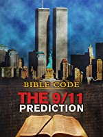 Bible Code: The 9/11 Prediction
