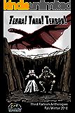 Terra! Tara! Terror! (Third Flatiron Anthologies Book 24)