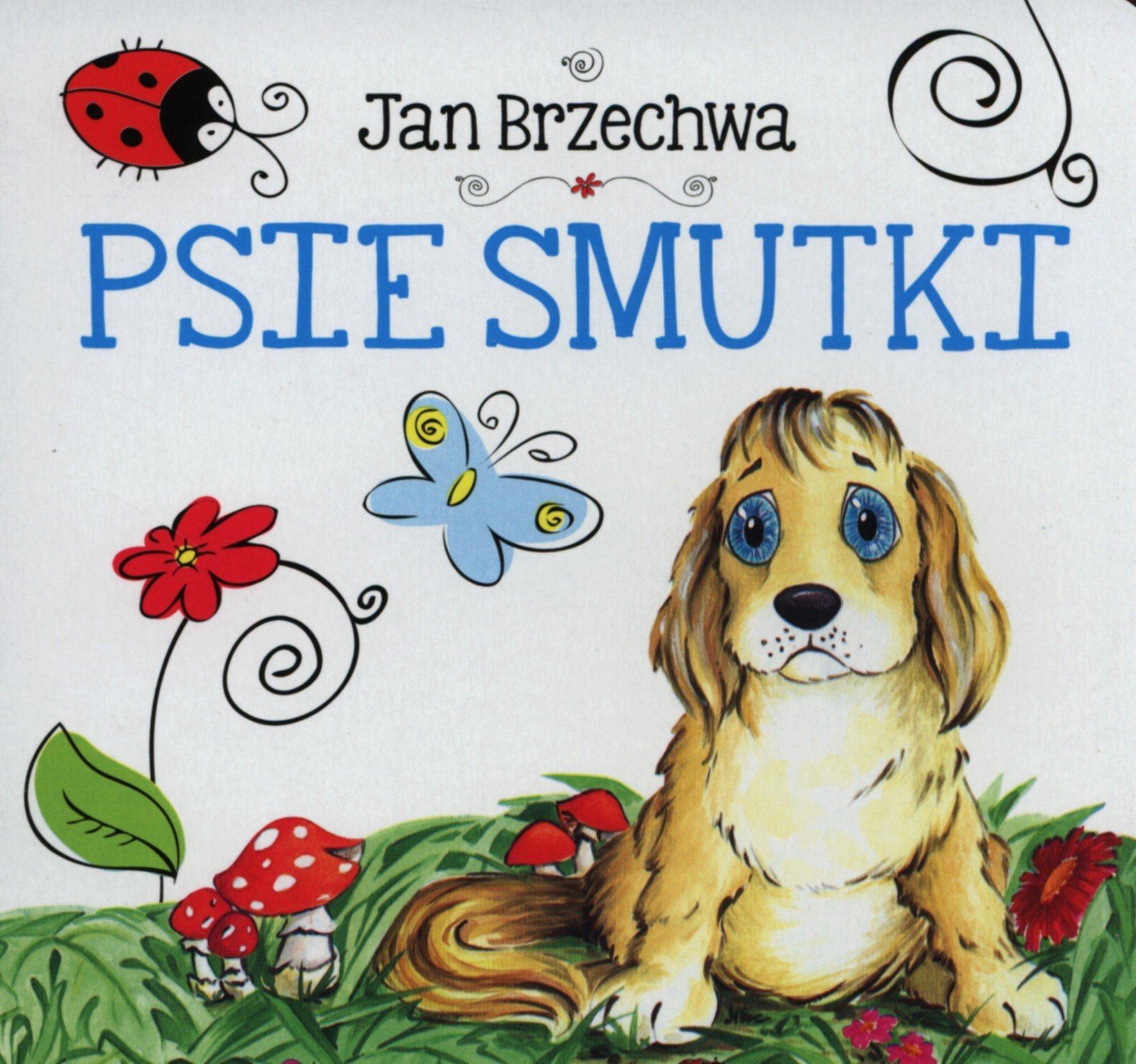 Psie Smutki Amazoncouk Jan Brzechwa 9788327416537 Books