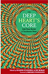 The Deep Heart's Core: Irish Poets Revisit a Touchstone Poem Paperback