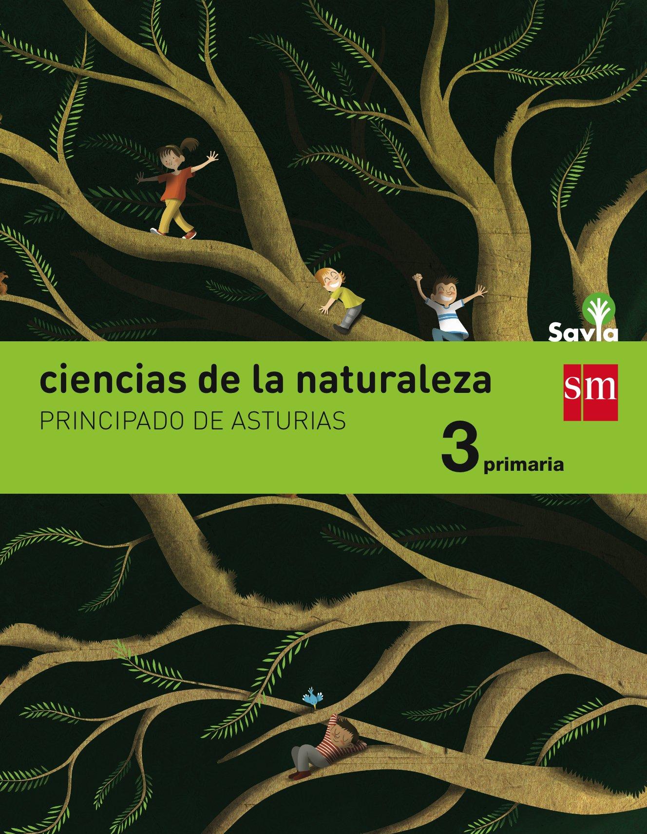 Ciencias de la naturaleza. 3 Primaria. Savia. Asturias PDF