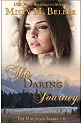 This Daring Journey (The Mountain Series Book 11) Kindle Edition
