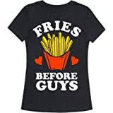 LookHUMAN Fries Before Guys Womens Fitted Triblend Tee