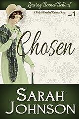Chosen (Leaving Bennet Behind Book 1)