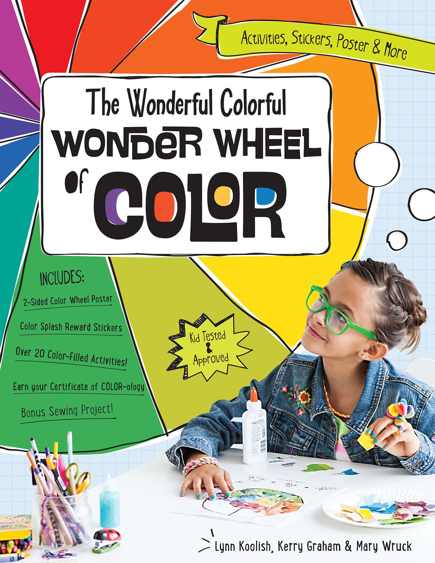 The Wonderful Colorful Wonder Wheel Of Color Activities Stickers Poster More Koolish Lynn Graham Kerry Wruck Mary 9781607058922 Amazon Com Books