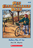 The Baby-Sitters Club #80: Mallory Pike, #1 Fan (Baby-sitters Club (1986-1999))