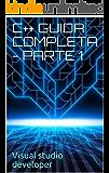 C++ GUIDA COMPLETA - PARTE 1: C++  La Storia - Installazione Ide - Ciao Mondo! - Variabili - Input/Output - If/Else - Switch -While -Calcolatrice