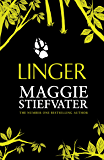 Linger (The Wolves of Mercy Falls Series Book 2)