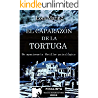 El caparazón de la tortuga (Finalista Concurso Autores Indie 2015)