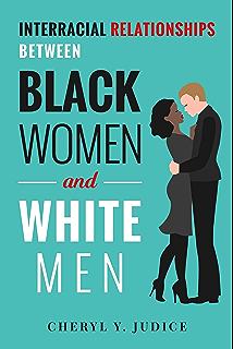 between black dating interracial man white woman