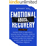 Emotional Abuse Recovery: 3 Books in 1:Divorce from a Narcissist, Healing Racial Trauma ,Complex PTSD Trauma and Recovery, Th