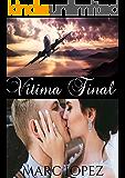 Vitima Final: Ela já o amava mesmo sem conhece-lo pessoalmente