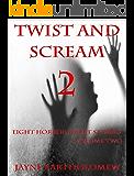Twist and Scream - Volume 2