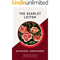 The Scarlet Letter (AmazonClassics Edition) (English Edition)