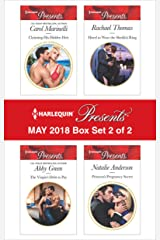 Harlequin Presents May 2018 - Box Set 2 of 2: Claiming His Hidden Heir\The Virgin's Debt to Pay\Hired to Wear the Sheikh's Ring\Princess's Pregnancy Secret Kindle Edition