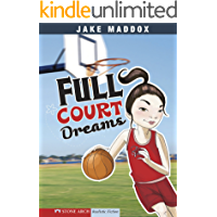 Full Court Dreams (Jake Maddox Girl Sports Stories)