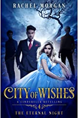 City of Wishes 4: The Eternal Night Kindle Edition