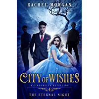 City of Wishes 4: The Eternal Night (English Edition)