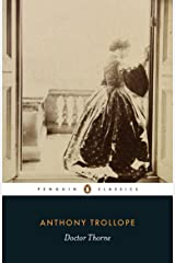 Doctor Thorne (Classics) Kindle Edition