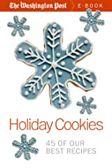 Holiday Cookies: 45 of our Best Recipes Kindle Edition
