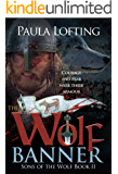 The Wolf Banner (Sons of the Wolf Book 2)