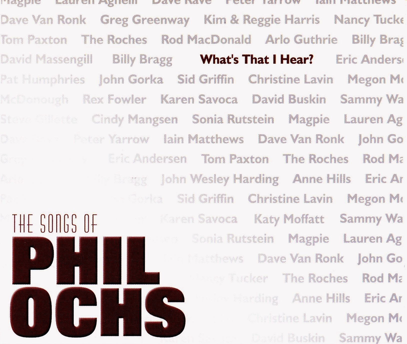 What's That I Hear: Songs of Phil Ochs / Various by Circle Of Friends