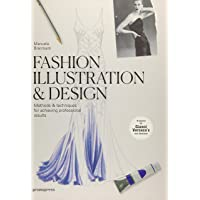 Fashion Illustration & Design: Methods and Techniques for Achieving Professional Designs