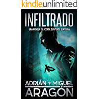 Infiltrado: Una novela de acción, suspense e intriga (Spanish Edition)