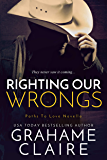 Righting Our Wrongs: A Second-Chance Romance (Paths To Love)