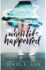 When Life Happened Kindle Edition