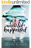 When Life Happened