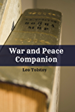 War and Peace Companion (Includes Study Guide, Historical Context, Biography, and Character Index)