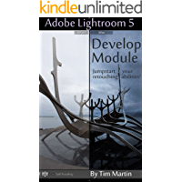 Photographer's Guide to Lightroom 5: Develop Module book cover