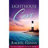 Lighthouse Cove (South Carolina Sunsets Book 7)