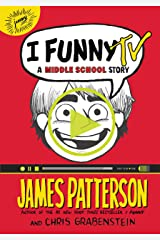 I Funny TV: A Middle School Story (I Funny Series Book 4) Kindle Edition