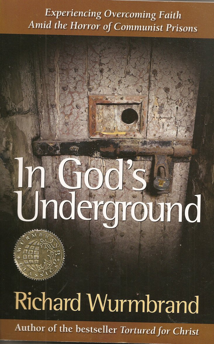 Amazon.com: In God's Underground (9780882643489): Richard Wurmbrand,  Charles Foley: Books