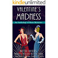 Valentine's Madness: A 1920s Historical Mystery Anthology (The Violet Carlyle Mysteries Book 11)