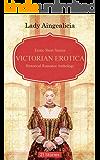 Victorian Erotica: Erotic Love Stories - Historical Romance, Adult Sex Anthology