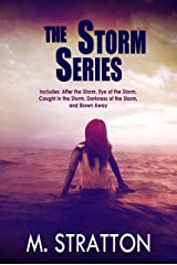 The Storm Series Box Set: Includes: After the Storm, Eye of the Storm, Caught in the Storm, Darkness of the Storm and Blown Away Kindle Edition
